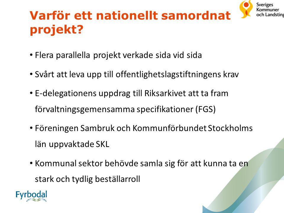 Varför ett nationellt samordnat projekt