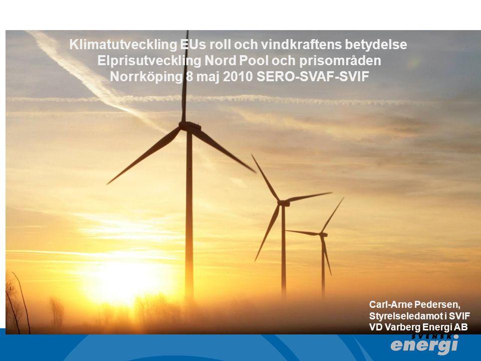 Klimatutveckling EUs roll och vindkraftens betydelse