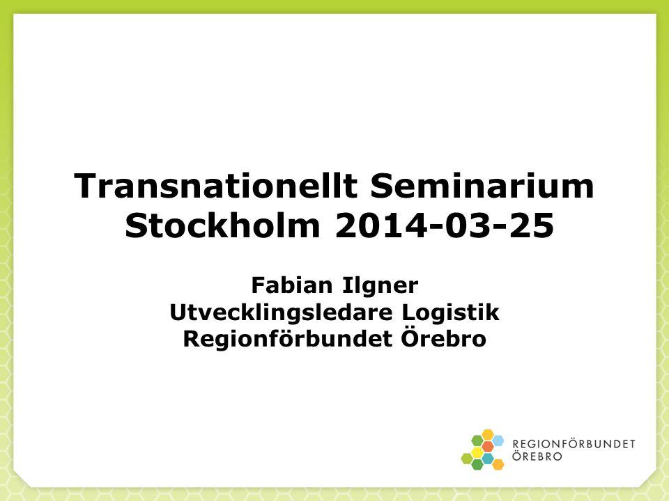 Transnationellt Seminarium Stockholm 2014-03-25