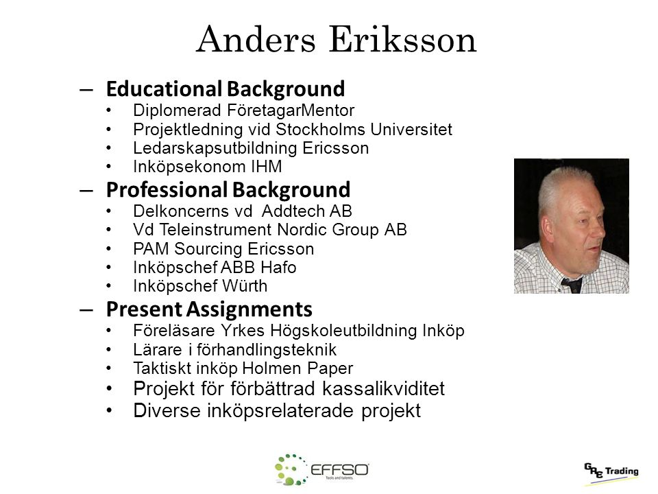Anders Eriksson Educational Background Professional Background