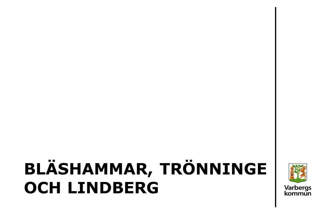 Bläshammar, Trönninge och Lindberg