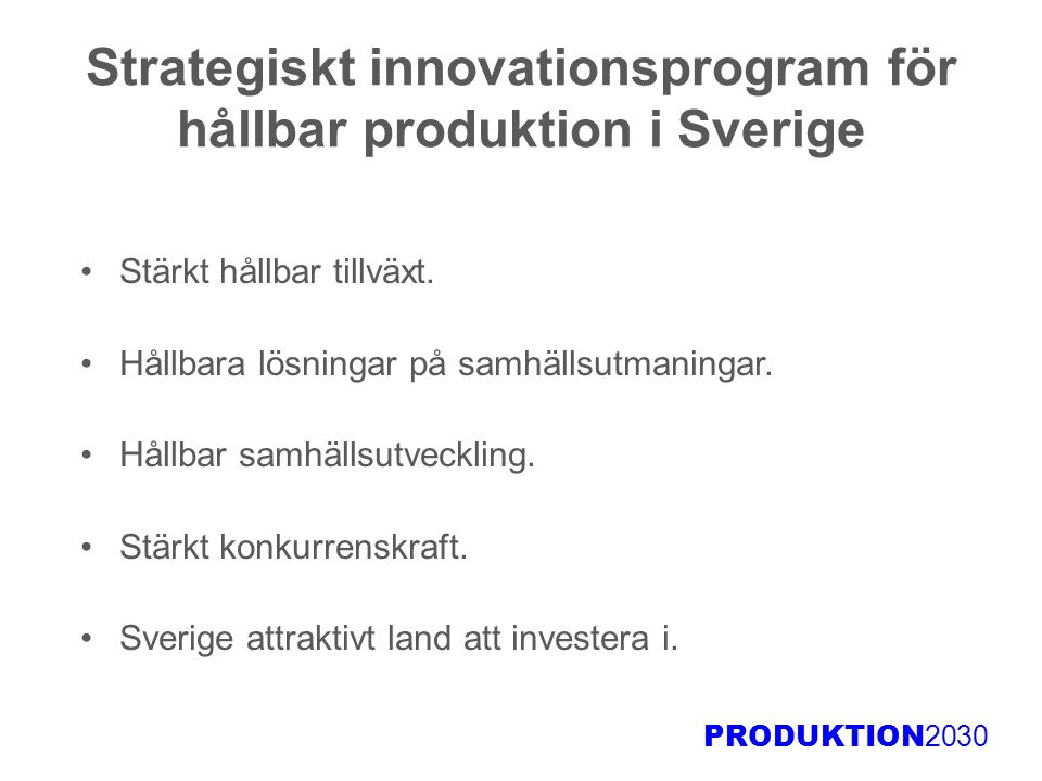 Strategiskt innovationsprogram för hållbar produktion i Sverige