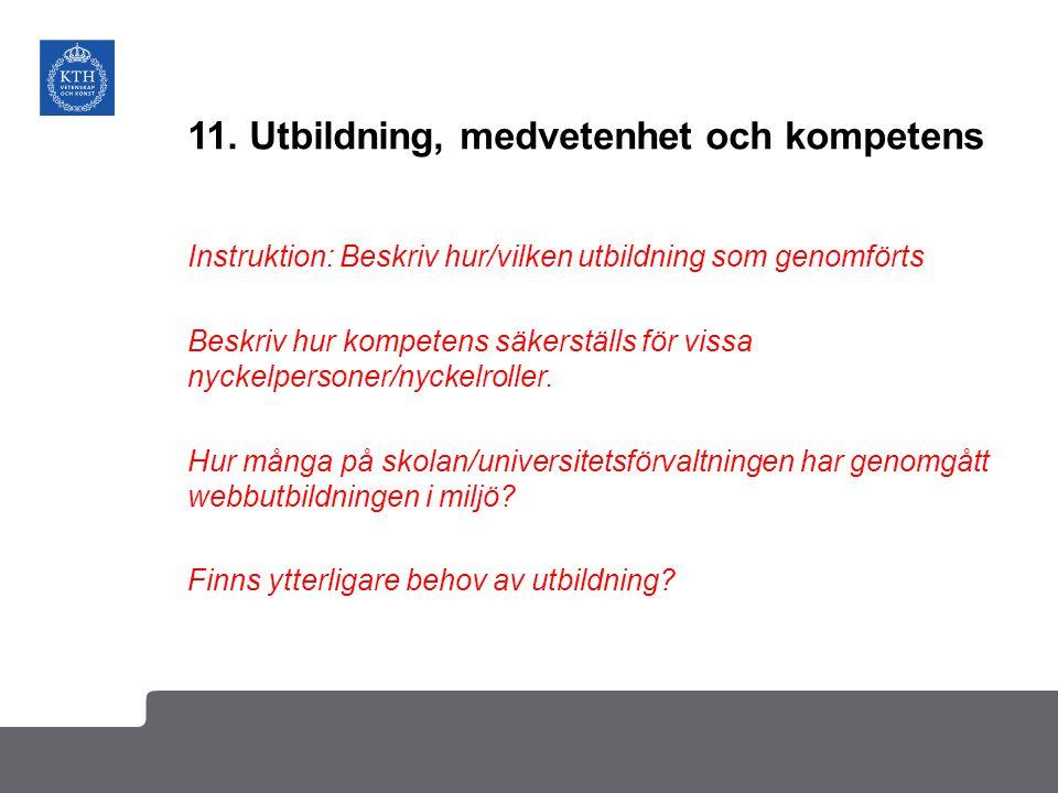 11. Utbildning, medvetenhet och kompetens