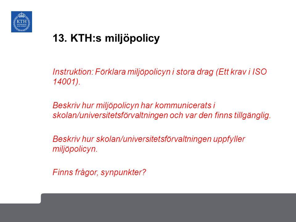 13. KTH:s miljöpolicy