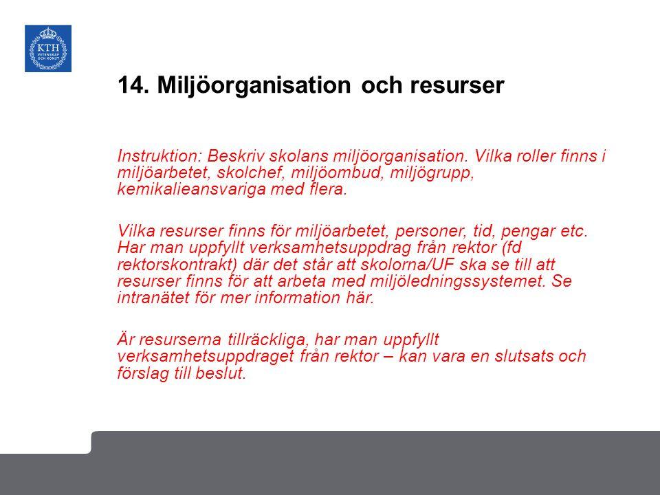 14. Miljöorganisation och resurser
