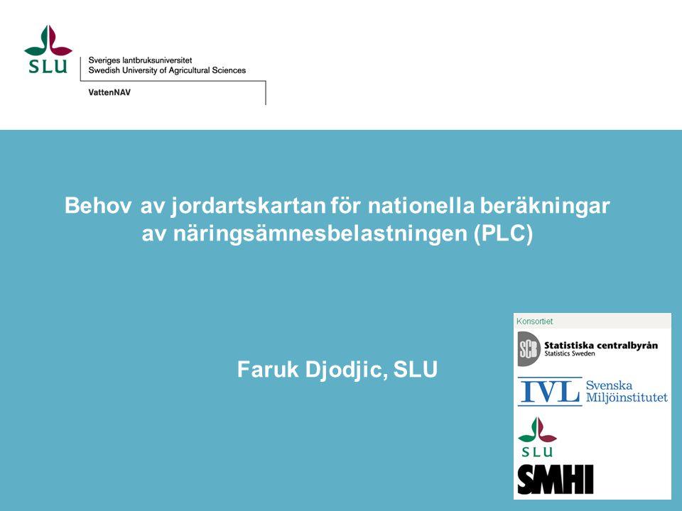 Behov av jordartskartan för nationella beräkningar av näringsämnesbelastningen (PLC)