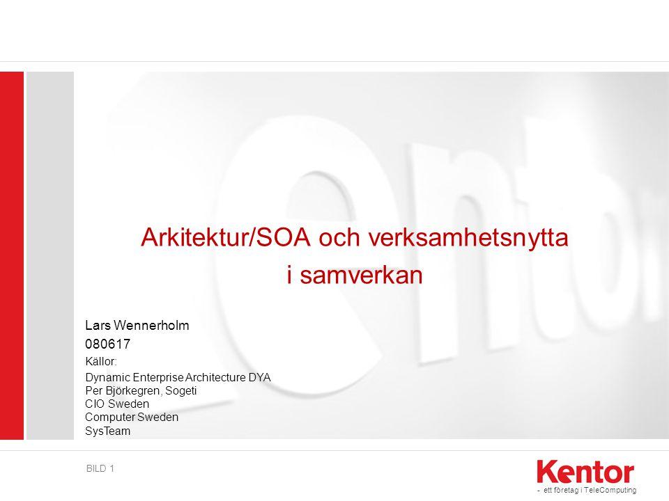 Arkitektur/SOA och verksamhetsnytta