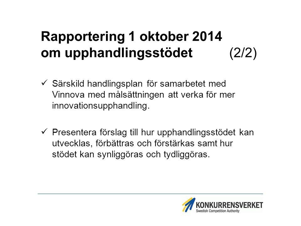 Rapportering 1 oktober 2014 om upphandlingsstödet (2/2)