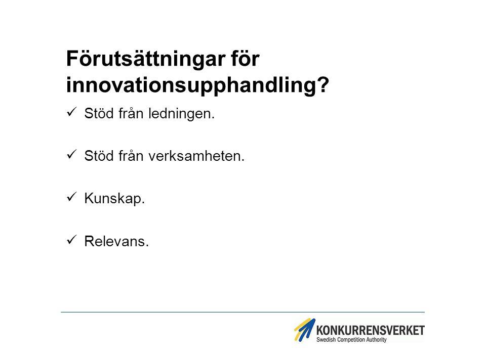 Förutsättningar för innovationsupphandling