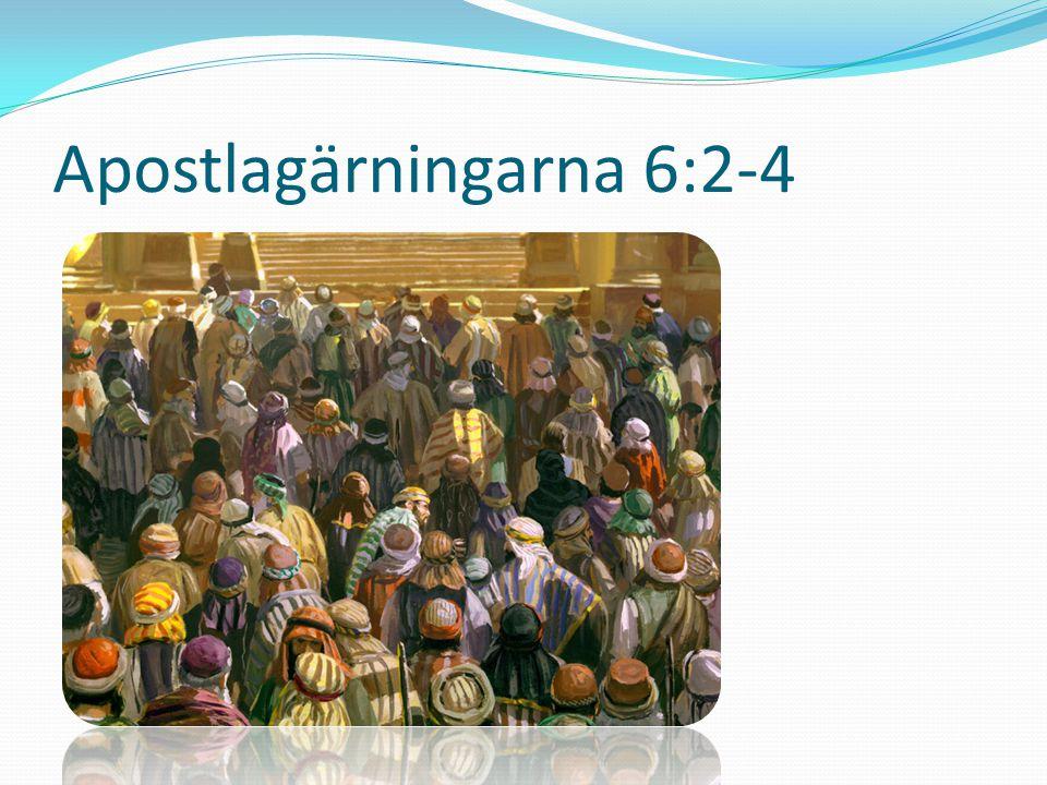 Apostlagärningarna 6:2-4
