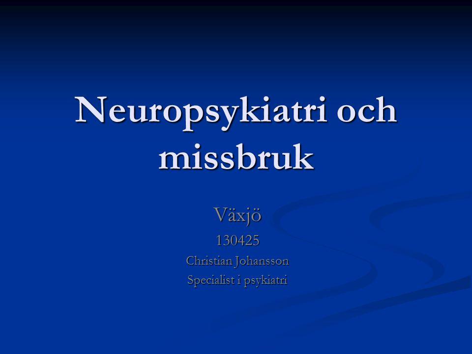 Neuropsykiatri och missbruk