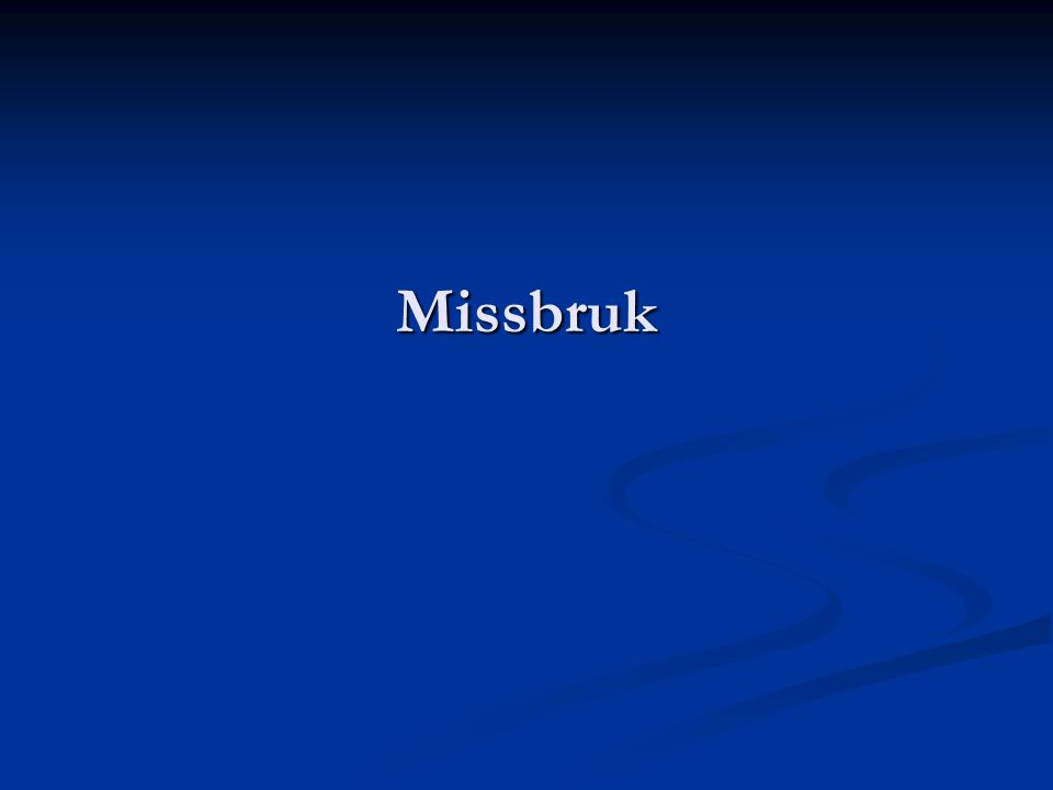 Missbruk