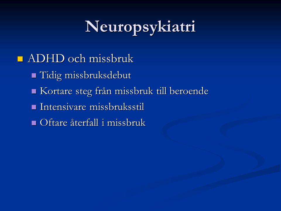 Neuropsykiatri ADHD och missbruk Tidig missbruksdebut