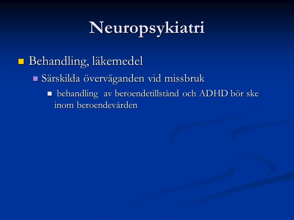 Neuropsykiatri Behandling, läkemedel