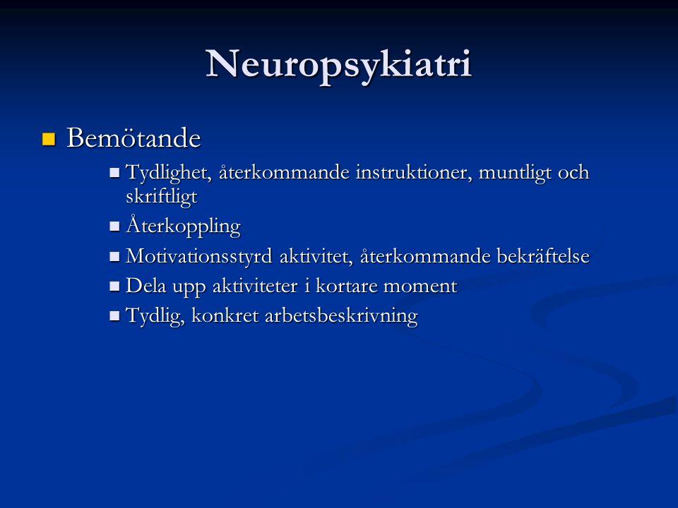 Neuropsykiatri Bemötande