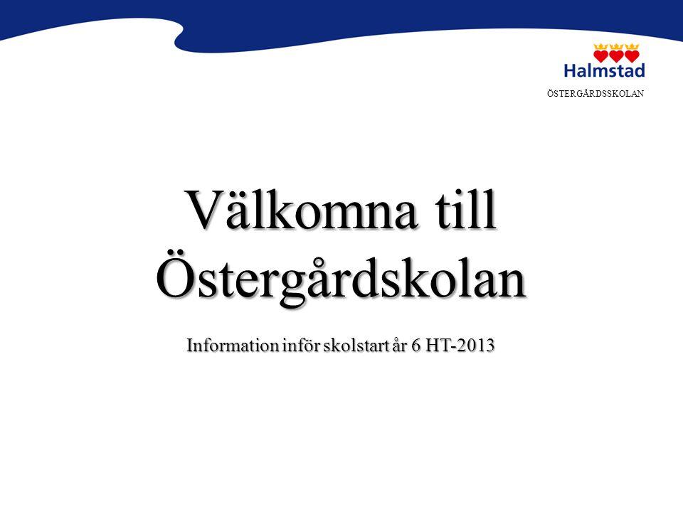 Information inför skolstart år 6 HT-2013