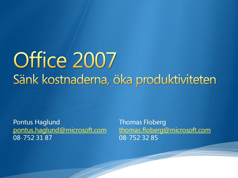 Office 2007 Sänk kostnaderna, öka produktiviteten