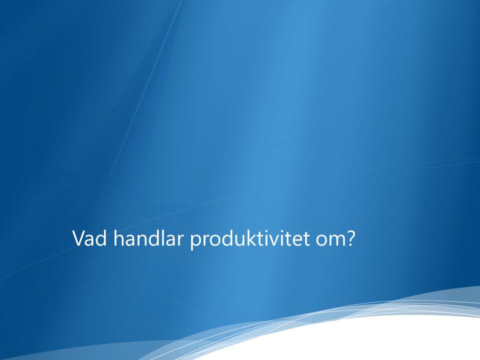 Vad handlar produktivitet om