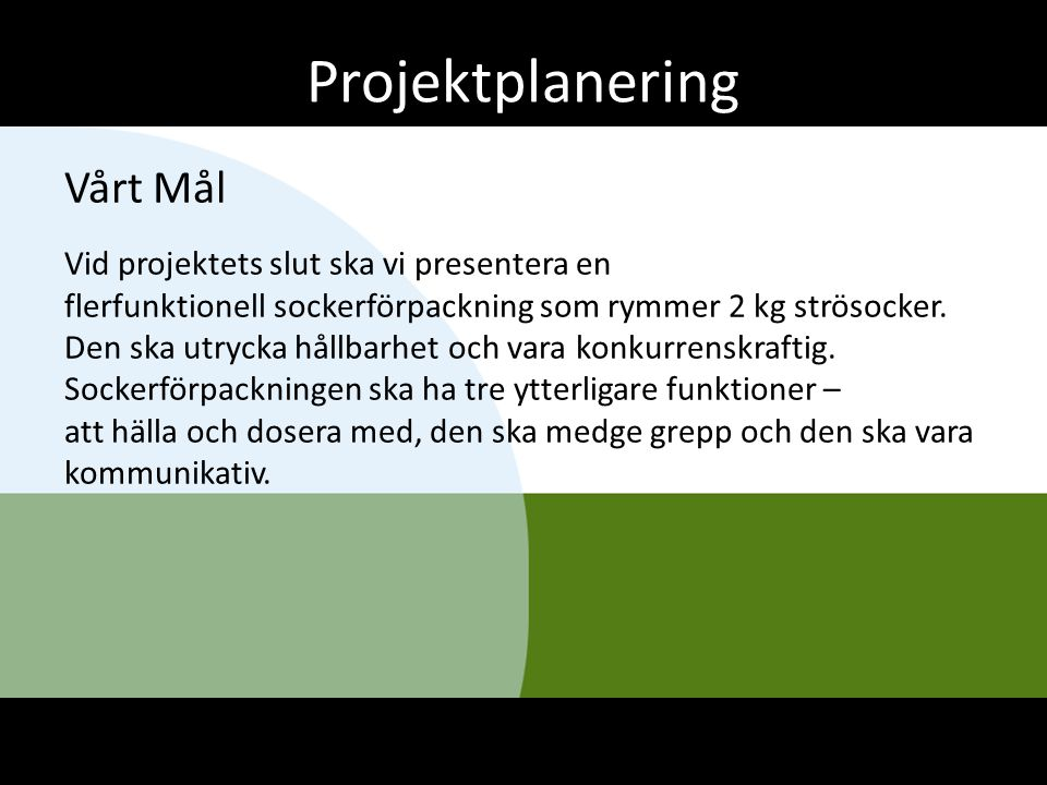 Projektplanering Vårt Mål