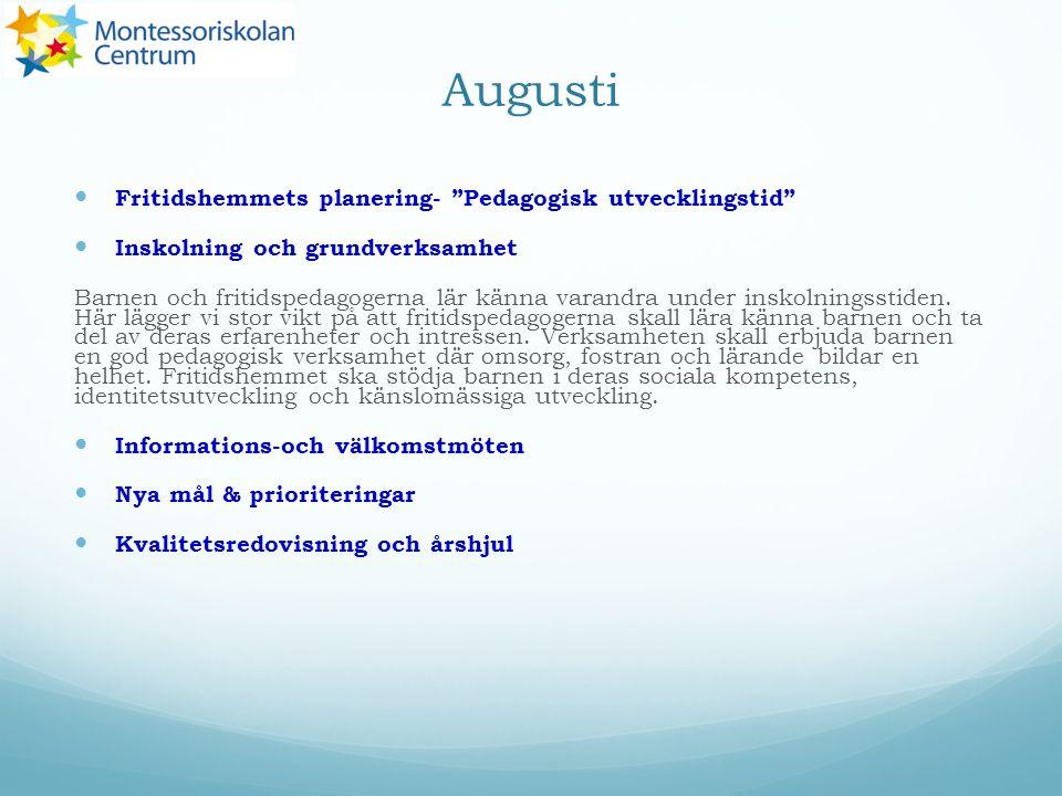Augusti Fritidshemmets planering- Pedagogisk utvecklingstid