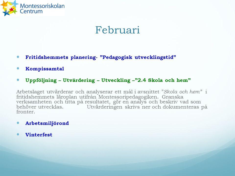 Februari Fritidshemmets planering- Pedagogisk utvecklingstid