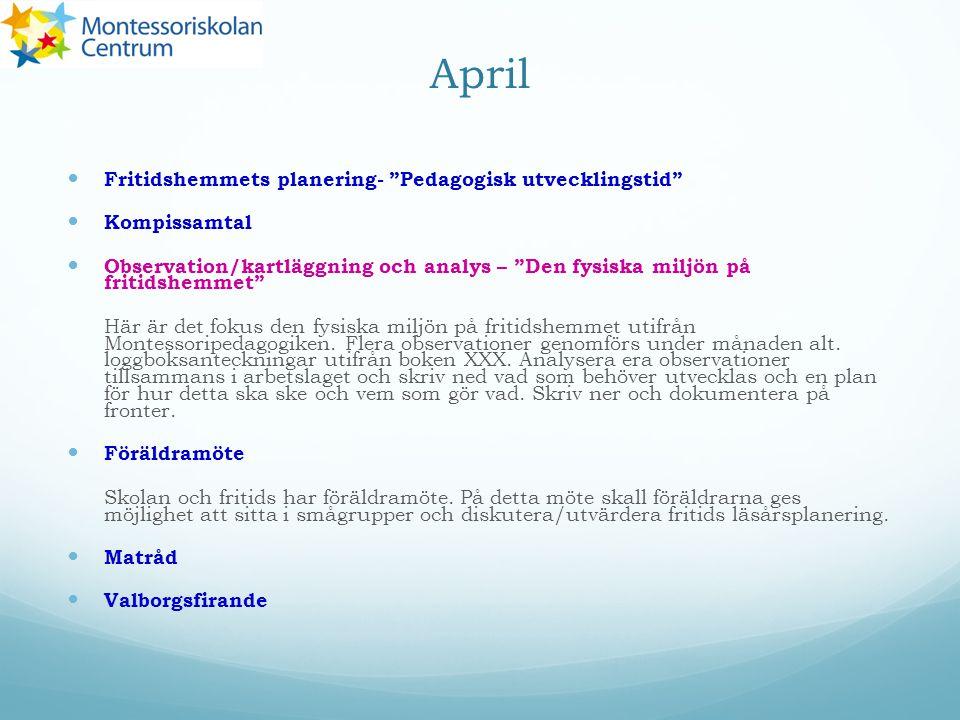 April Fritidshemmets planering- Pedagogisk utvecklingstid