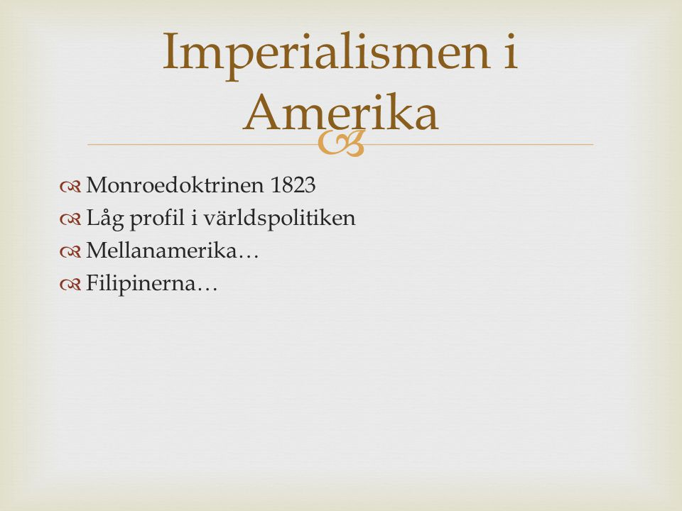 Imperialismen i Amerika