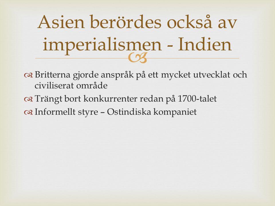 Asien berördes också av imperialismen - Indien