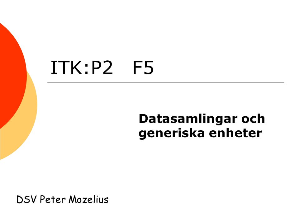 Datasamlingar och generiska enheter