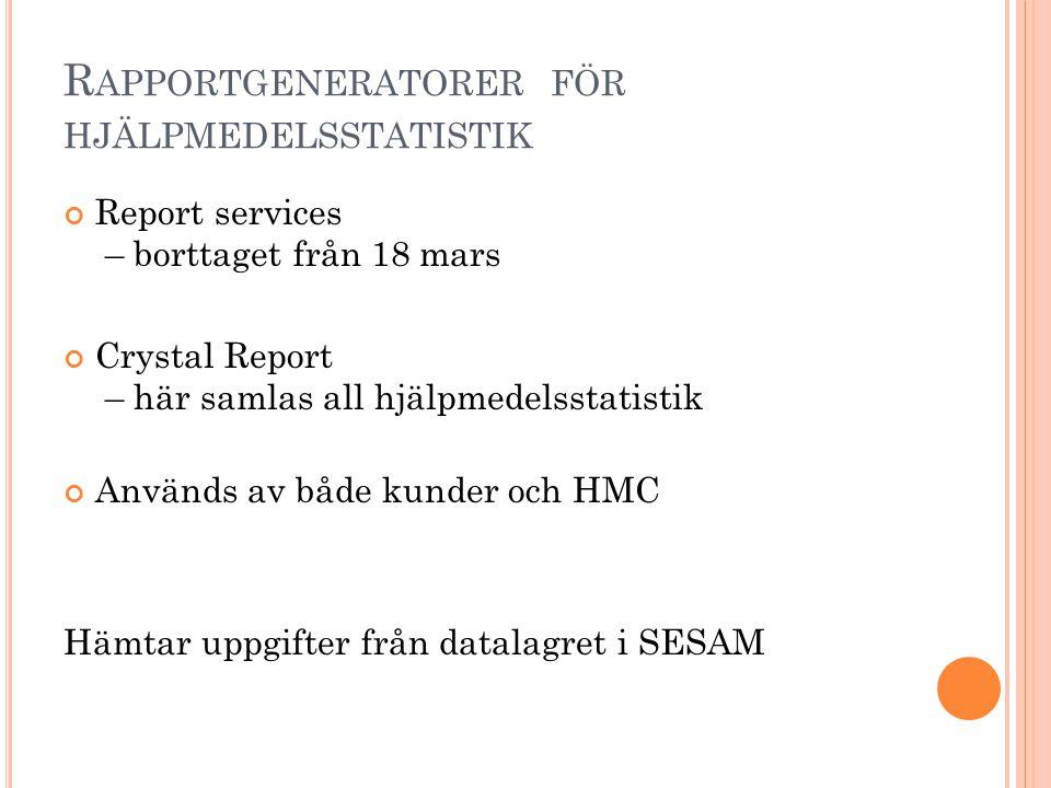 Rapportgeneratorer för hjälpmedelsstatistik