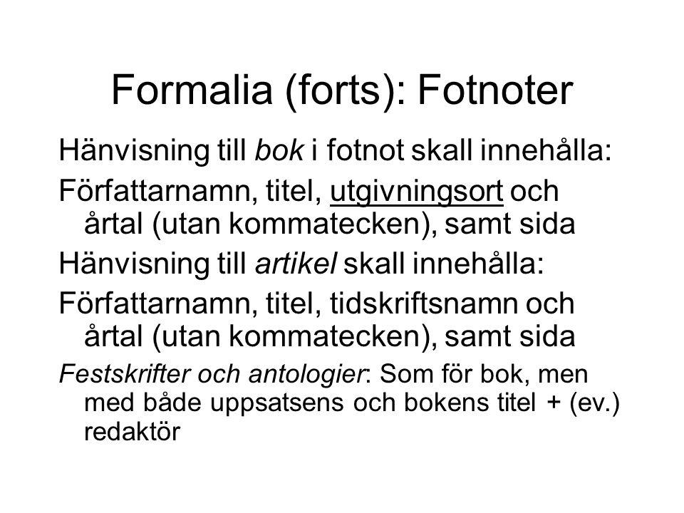 Formalia (forts): Fotnoter