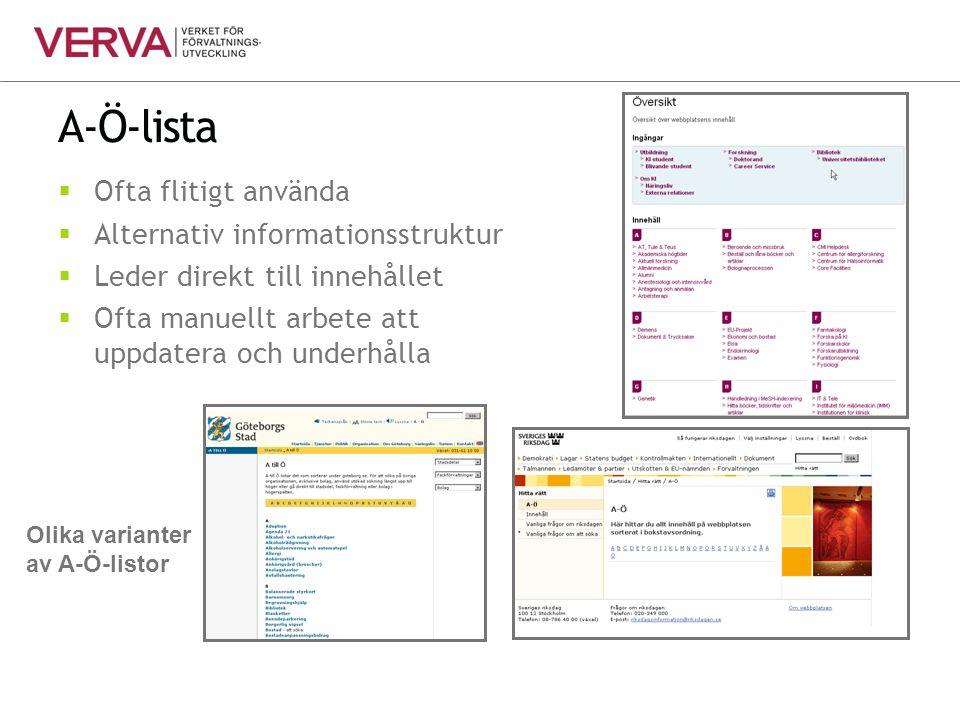 A-Ö-lista Ofta flitigt använda Alternativ informationsstruktur