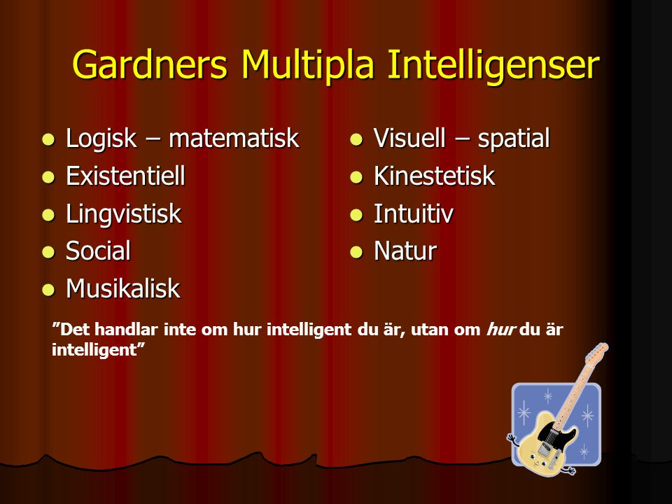Gardners Multipla Intelligenser