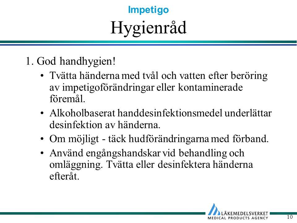 Hygienråd 1. God handhygien!