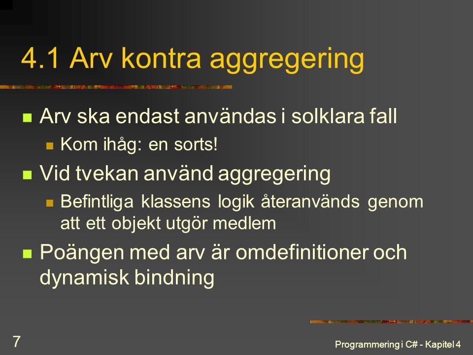 4.1 Arv kontra aggregering