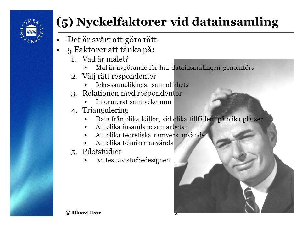 (5) Nyckelfaktorer vid datainsamling