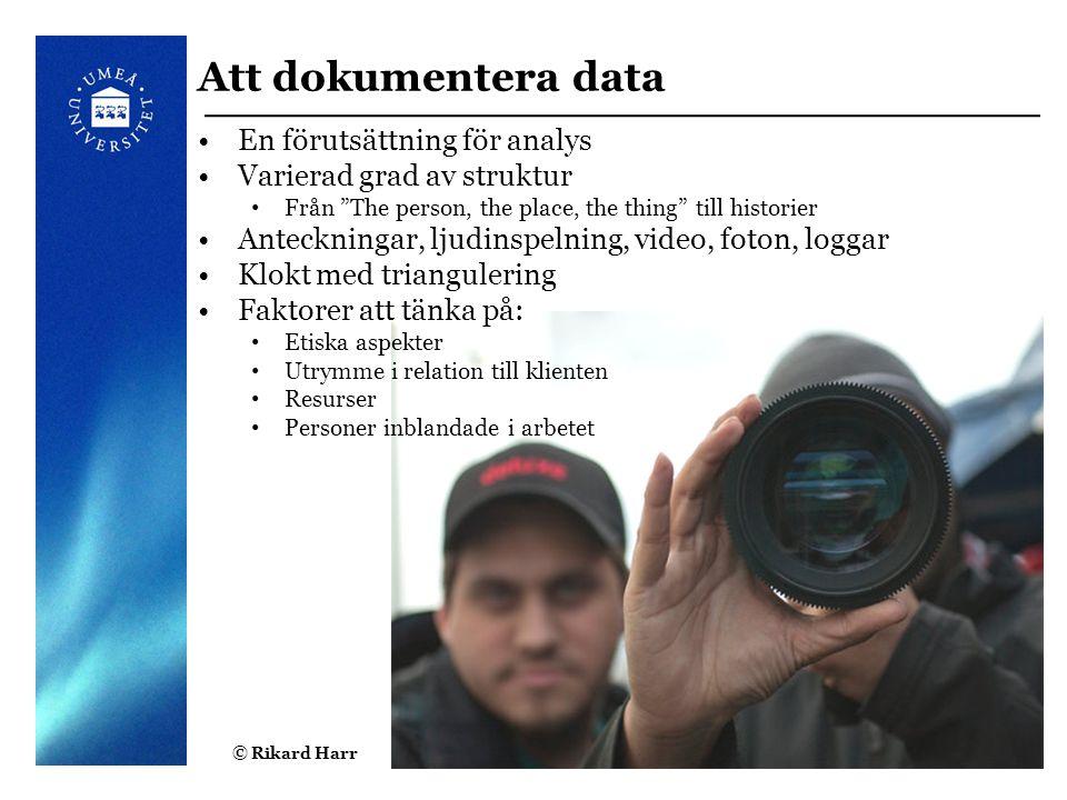 Att dokumentera data En förutsättning för analys
