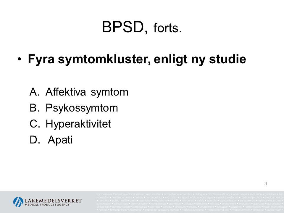 BPSD, forts. Fyra symtomkluster, enligt ny studie Affektiva symtom