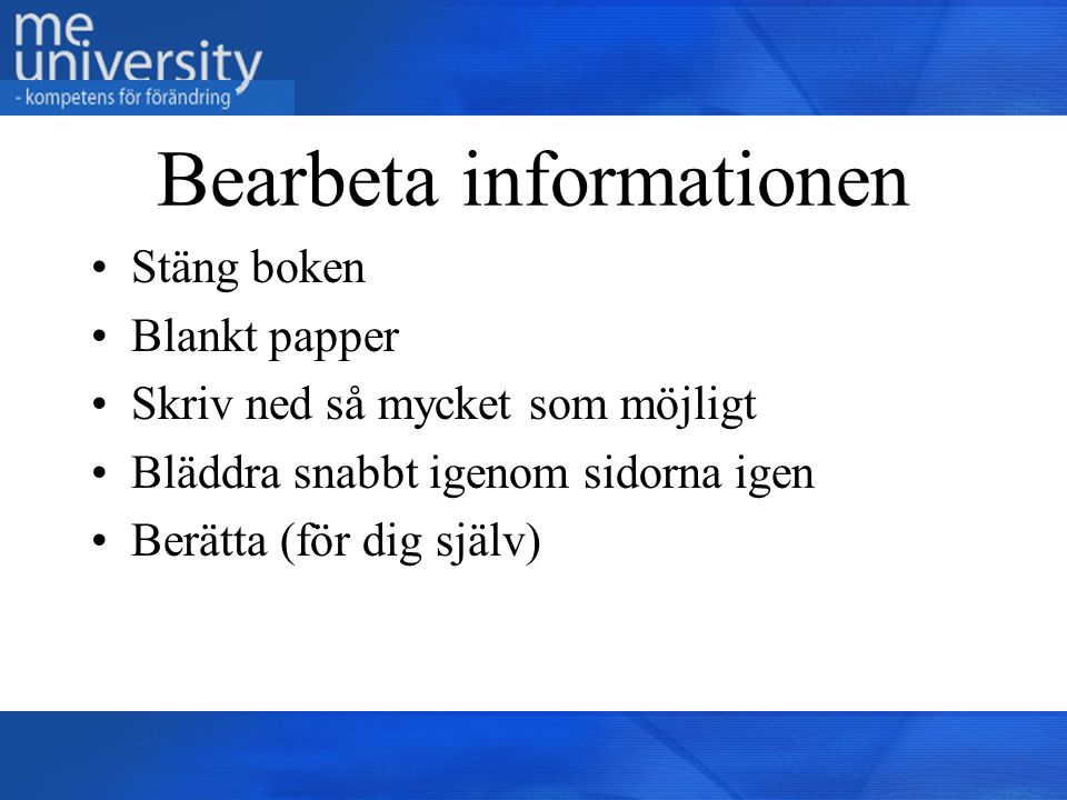 Bearbeta informationen