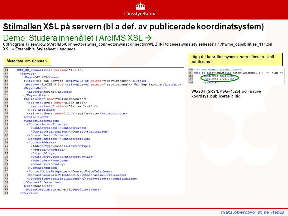 Stilmallen XSL på servern (bl a def. av publicerade koordinatsystem)