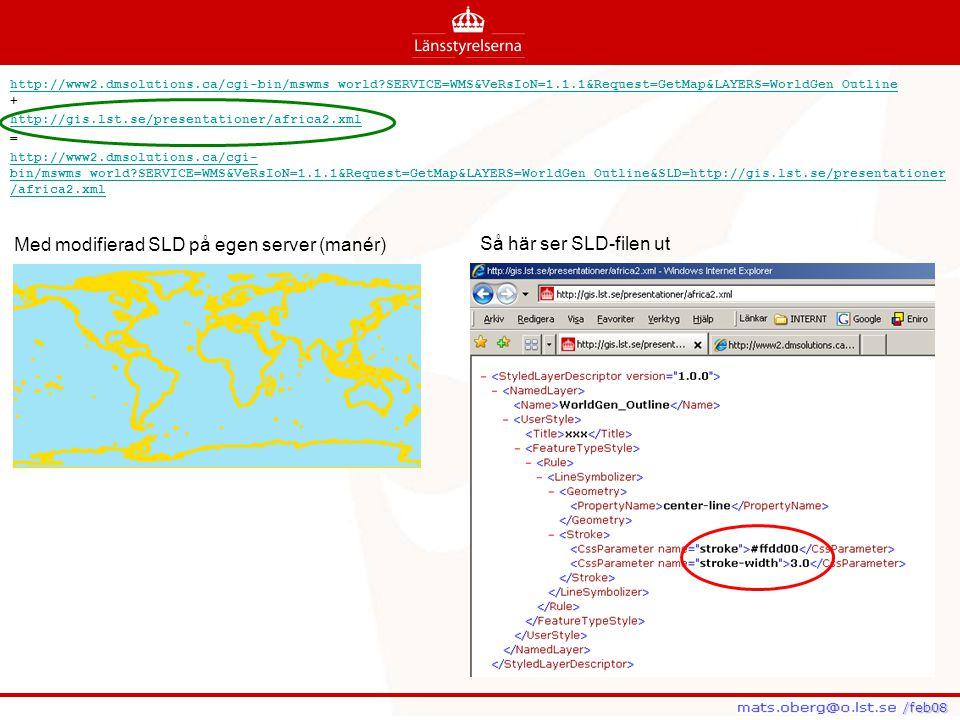 Med modifierad SLD på egen server (manér) Så här ser SLD-filen ut