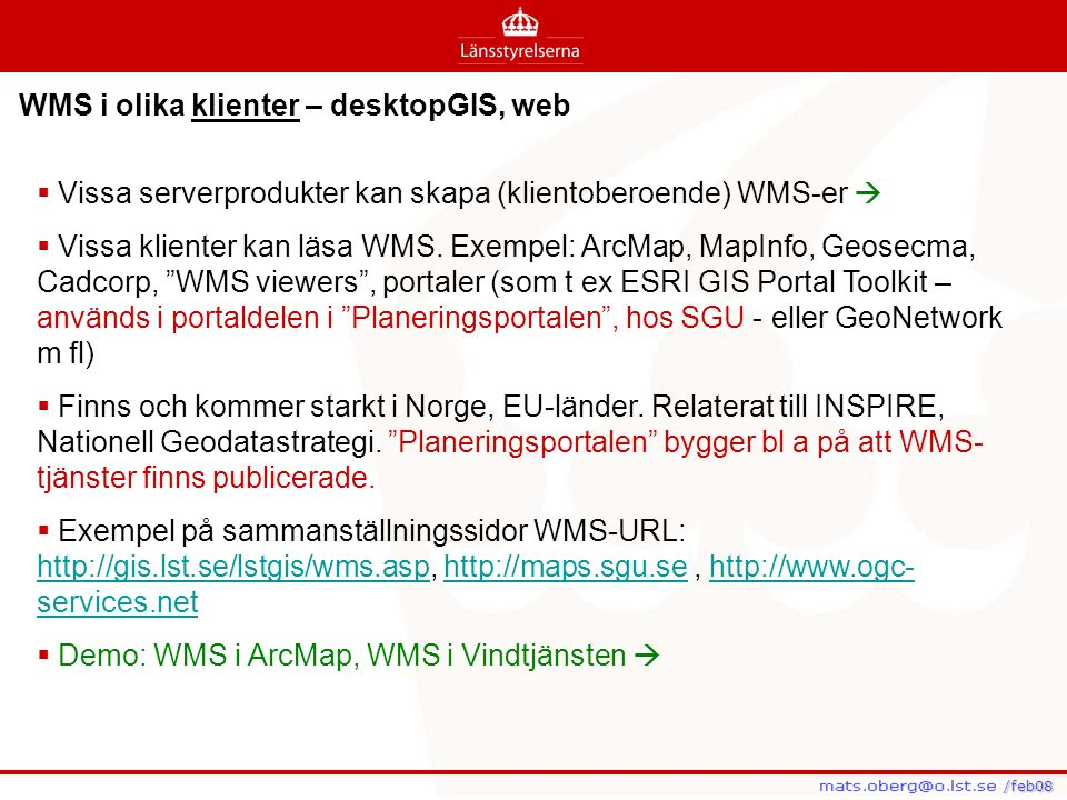 WMS i olika klienter – desktopGIS, web