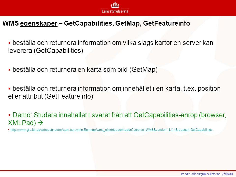 WMS egenskaper – GetCapabilities, GetMap, GetFeatureinfo