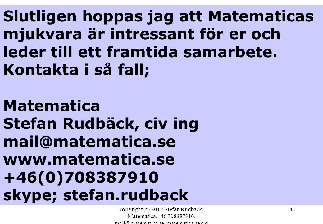 Slutligen hoppas jag att Matematicas