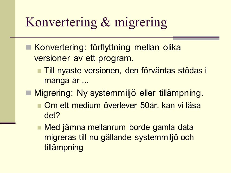 Konvertering & migrering