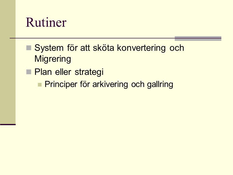 Rutiner System för att sköta konvertering och Migrering