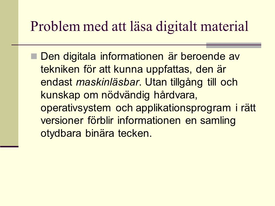 Problem med att läsa digitalt material