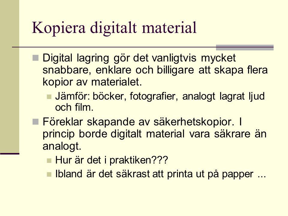 Kopiera digitalt material