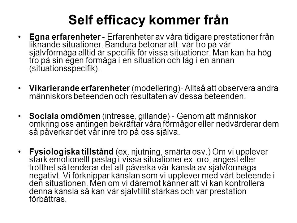 Self efficacy kommer från