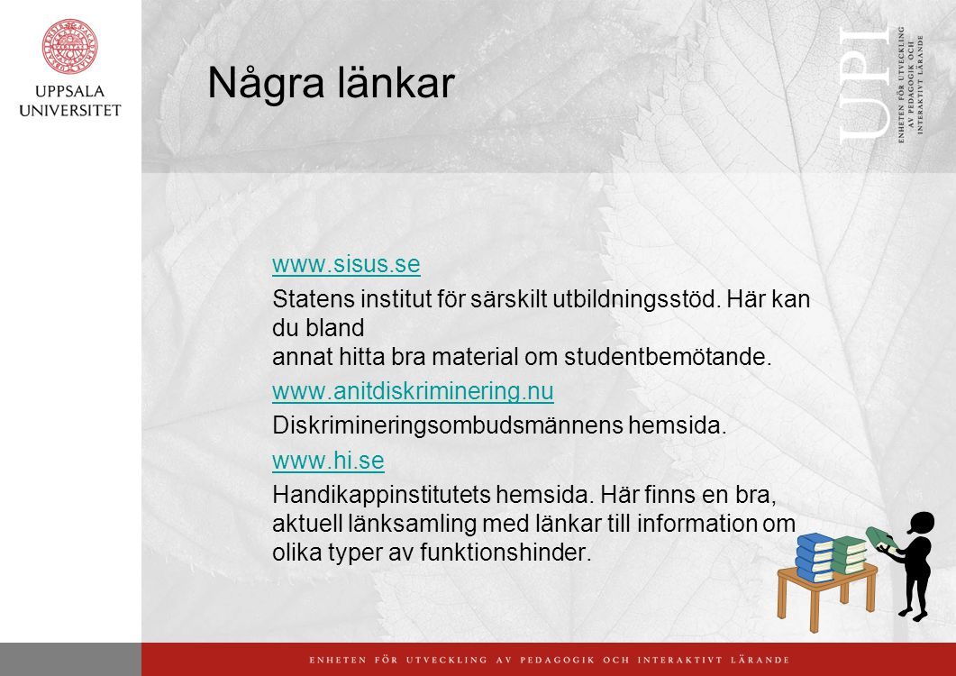 Några länkar www.sisus.se